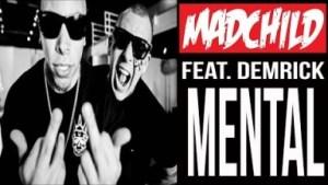 Video: Madchild - Mental (feat. Demrick)